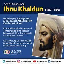 Ibnu Khaldun, Ilmuwan Muslim Bapak Ilmu Sosial Dunia